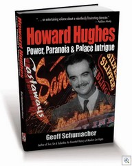 Howard Hughes:  Power, Paranoia & Palace Intrigue