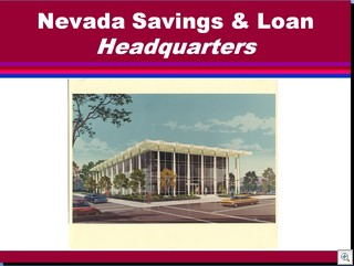 Zick Slide 91 Nevada Savings and Loan Headquarters
