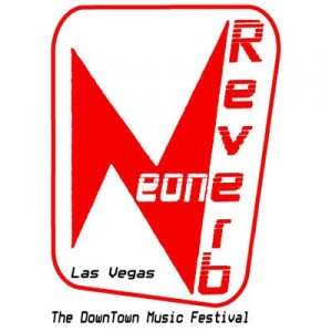 NEON REVERB - The Downtown Las Vegas Music Festival