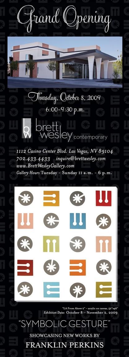 BRETT WESLEY GALLERY OPEN