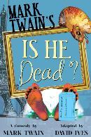 Is He Dead? Las Vegas Little Theatre