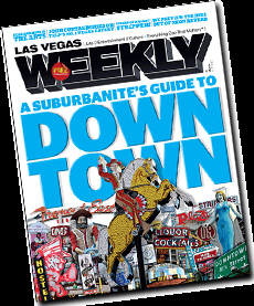 Downtown Issue - Las Vegas Weekly