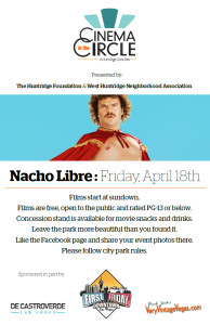 Nacho Libre - Cinema in the CIrcle - Friday April 18, 2014  7pm